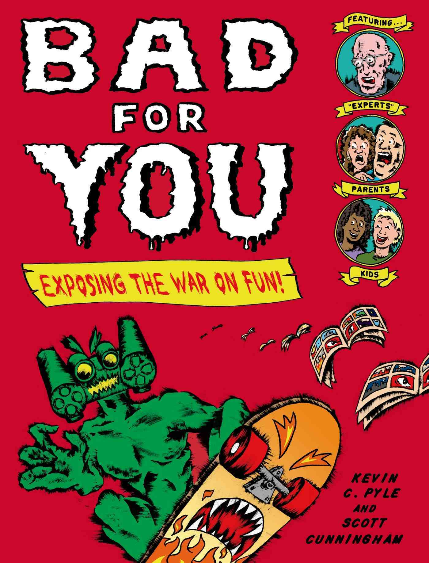 Bad for You By Pyle, Kevin C./ Cunningham, Scott